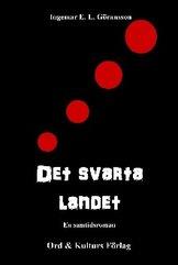 """""""Det Svarta Landet"""" av Ingemar E. L. Göransson"""