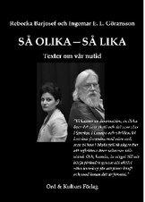 """""""Så olika, så lika"""" av Rebecka Barjosef och Ingemar E L Göransson"""